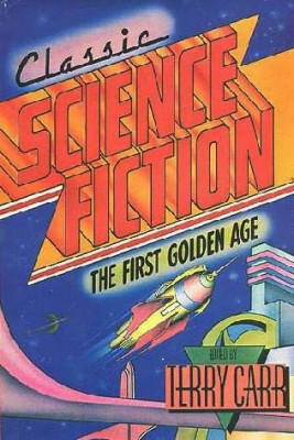 Classic Science Fiction - The First Golden Age